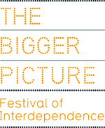 The Bigger Picture: A Festival of Interdependence